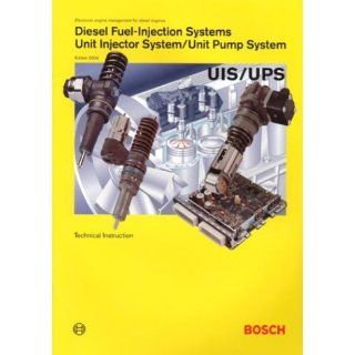 Diesel Fuel Injection Systems Unit Injector System Bosch Technical