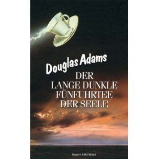 Der lange dunkle Fünfuhrtee der Seele Douglas Adams