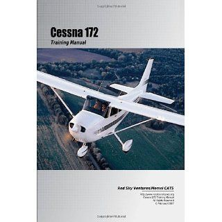 Cessna 172 Training Manual Danielle Bruckert, Oleg Roud