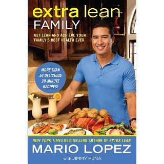 Extra Lean Family Get Lean and Achieve Your Familys Best Health Ever