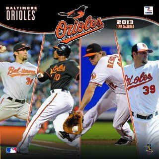 Baltimore Orioles 2013 Team Wall Calendar 12 X 12
