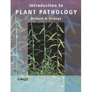 Introduction to Plant Pathology Richard N. Strange 9780470849736