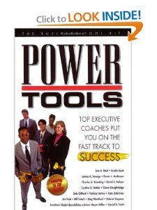 Power Tools   Top executive coaches put you on the fast track to