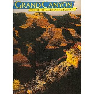 Grand Canyon    Revised Edition (The Story Behind the Scenery) L