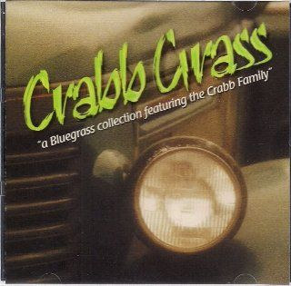 Crabb Grass A Bluegrass Collection Featuring the Crabb