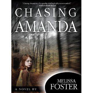 Chasing Amanda (Mystery/Suspense) eBook: Melissa Foster