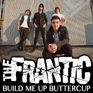 Build Me Up, Buttercup (Featuring Kyle Dee) frantic MP3