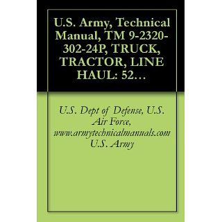 Army, Technical Manual, TM 9 2320 302 24P, TRUCK, TRACTOR, LINE