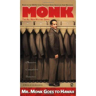Mr. Monk Goes to Hawaii Lee Goldberg 9780451219008