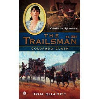 The Trailsman #334 Colorado Clash Jon Sharpe Kindle