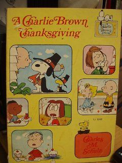 A Charlie Brown Thanksgiving (9780451068859) Charles M