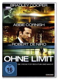 Ohne Limit: Bradley Cooper, Abbie Cornish, Robert De Niro