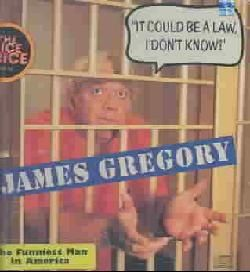 James Gregory   It Could Be The Law, I Don`t Know