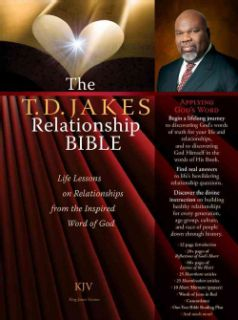 The T.D. Jakes Relationship Bible King James Version, Life Lessons on