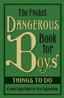 Dangerous Book for Boys Things to Do (Hardcover)