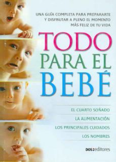 Todo para el bebe/ Everything for the Baby