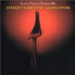 Lynne/Stanley Turrentine   Love`s Finally Found Me