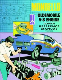 GM Performance 12480027 Book, Mondello Oldsmobile V8 Engine Technical